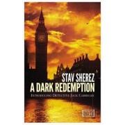 A Dark Redemption by Stav Sherez