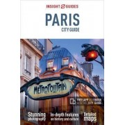 Insight Guides: Paris City Guide by APA Publications Limited
