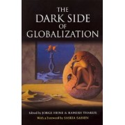 The Dark Side of Globalization by United Nations University