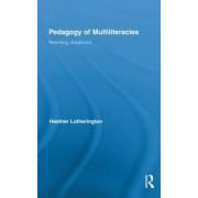 Pedagogy of Multiliteracies by Heather Lotherington