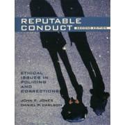 Reputable Conduct by John R. Jones