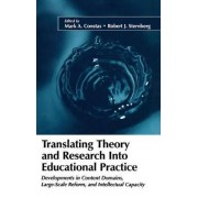 Translating Theory and Research into Educational Practice by Mark A. Constas