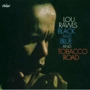 Lou Rawls - Black & Blue/ Tobacco Road (0094635495720) (1 CD)