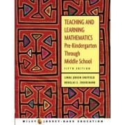 Teaching and Learning Mathematics by Linda Jensen Sheffield