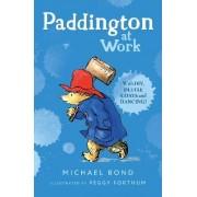 Paddington at Work by Michael Bond