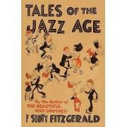 Tales of the Jazz Age by F Scott Fitzgerald