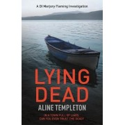 Lying Dead by Aline Templeton