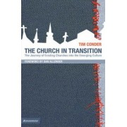The Church in Transition by Tim Conder