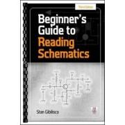 Beginner's Guide to Reading Schematics by Stan Gibilisco