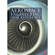 Aerospace Engineering Desk Reference by Howard Curtis