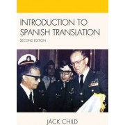Introduction to Spanish Translation by Jack Child