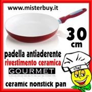 PADELLA ANTIADERENTE NANO CERAMICA GOURMET 30