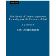 The Miracle of Theism by J. L. MacKie