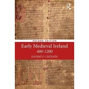 Early Medieval Ireland, 400-1200 by Dr Daibhi O Croinin