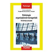 Psihologie organizational-manageriala. Tendinte actuale