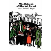 Spinoza of Market Street and Other Stories by Isaac Bashevis Singer
