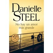 No hay un amor mas grande / No Greater Love by Danielle Steel