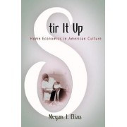 Stir It Up by Megan J. Elias