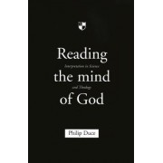 Reading the Mind of God by Philip Duce