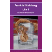 Lila 1 - Teuflische Experimente