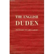 The English Duden, Picture Vocabularies In English With English And German Indices