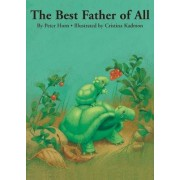 The Best Father of All by Peter Horn
