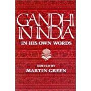 Gandhi in India by Mahatma Gandhi