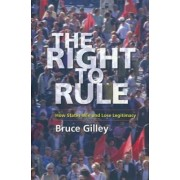 The Right to Rule by Bruce Gilley
