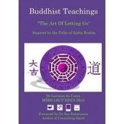 Buddhist Teachings: the Art of Letting Go, Inspired by the Talks of Ajahn Brahm by Lorenzo Da Costa
