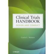 Clinical Trials Handbook by Curtis L. Meinert