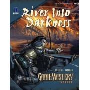 GameMastery Module: River into Darkness: River into Darkness by Greg A. Vaughan