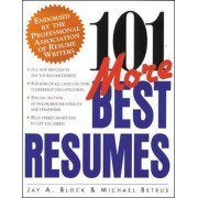 101 More Best Resumes by Jay Block