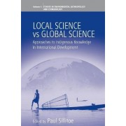 Local Science vs Global Science by Paul Sillitoe