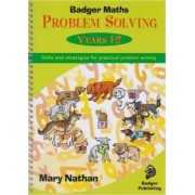 Badger Maths Problem Solving: Years 1-2 by Mary Nathan