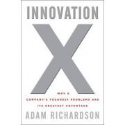 Innovation X by Adam Richardson