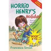 Horrid Henry's Holiday: Book 3 by Francesca Simon