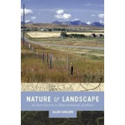 Nature and Landscape by Allen Carlson
