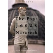 The Pope and Jesus of Nazareth by Adrian Pabst