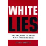 White Lies by Jessie Daniels