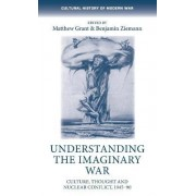 Understanding the Imaginary War by Matthew Grant