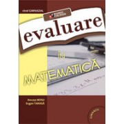 Evaluare in matematica. Nivel gimnazial.