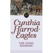 The Long Shadow by Cynthia Harrod-Eagles