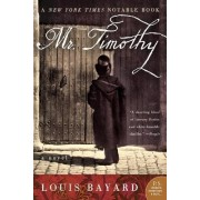 Mr. Timothy by Louis Bayard