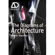 The Diagrams of Architecture by Mark Garcia