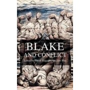 Blake and Conflict by Sarah Haggarty