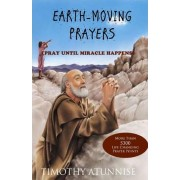 Earth-Moving Prayers by Timothy Atunnise