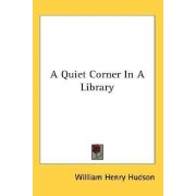 A Quiet Corner in a Library by William Henry Hudson