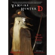 Vampire Hunter D Volume 12: Pale Fallen Angel Parts 3 & 4 by Hideyuki Kikuchi