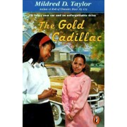 The Gold Cadillac by Mildred D Taylor