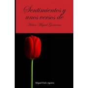 Sentimientos y Unos Versos de Hector Miguel Gorrocino